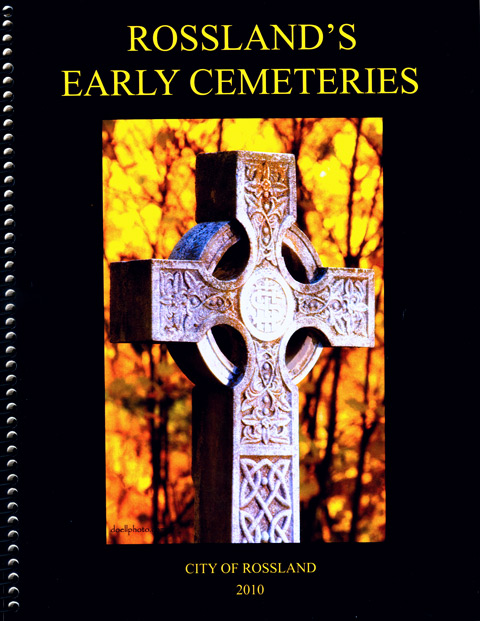 Rossland Heritage Commission Heritage Homes Cemetery Book